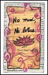 No mud, no lotus - Thich Nhat Hanh