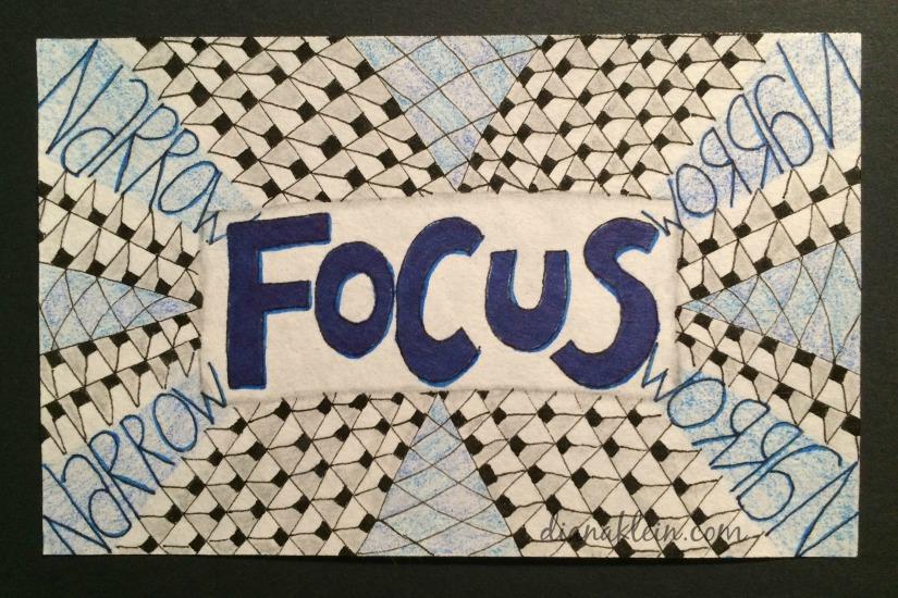 focus-narrowing-my-focus-dianaklein-com