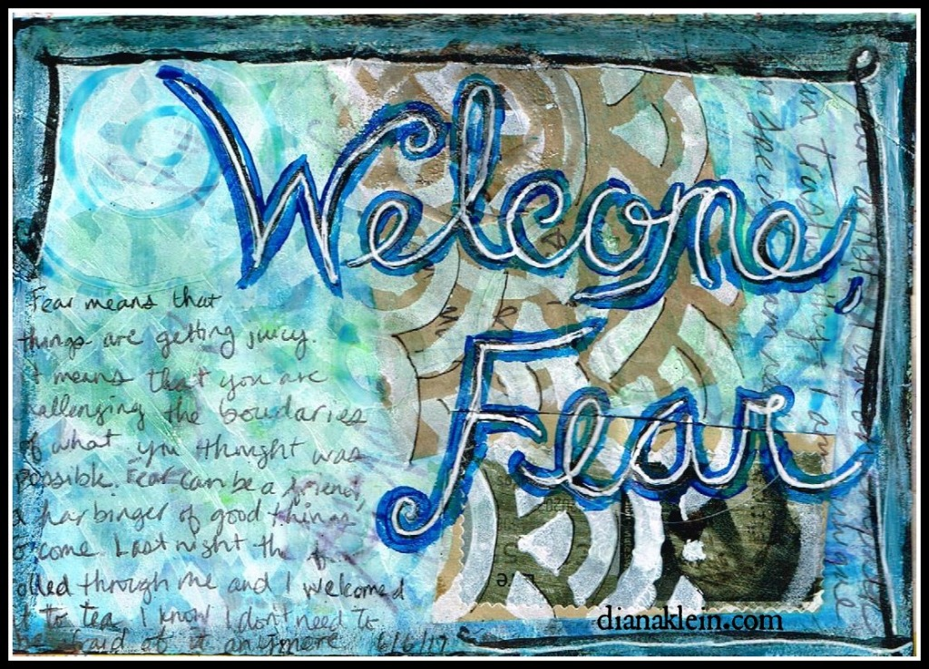 2017-06-07 Welcome, Fear dianaklein.com